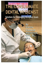 The Consummate Dental Hygienist